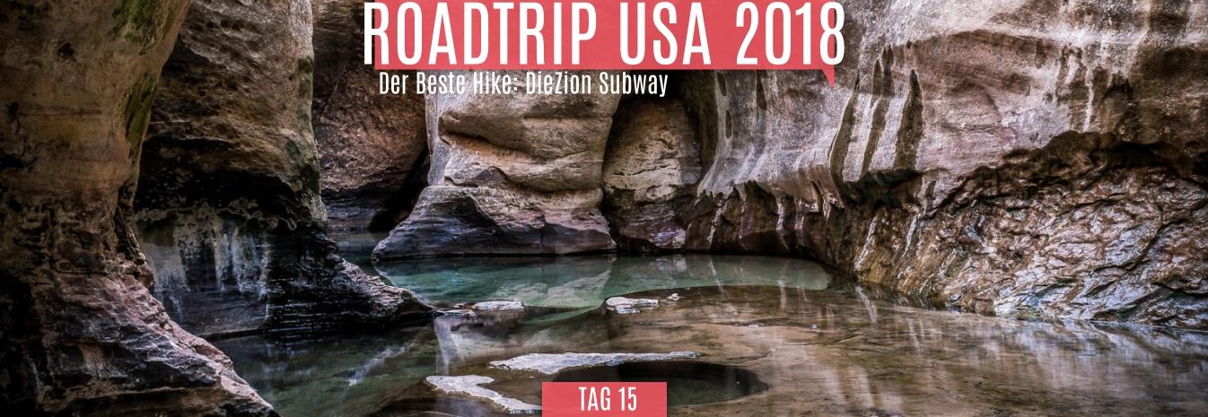 Tag 15 – 24.05.2018 – Der Beste Hike: Die Zion Subway