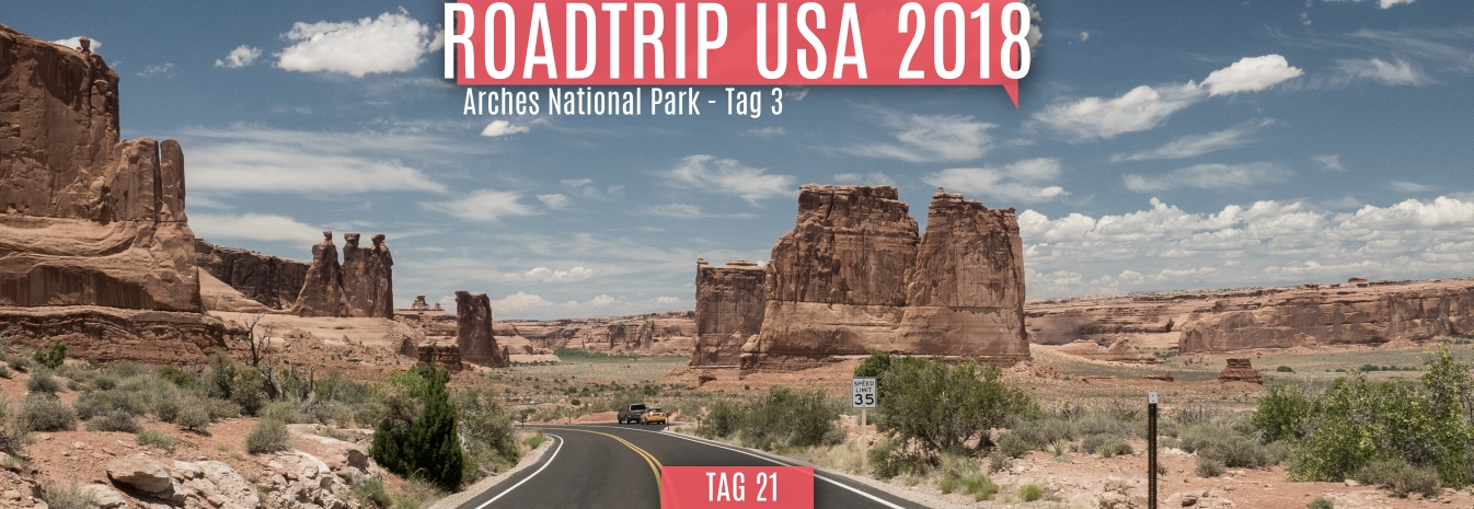 Tag 21 – 30.05.2018 – Arches National Park – Tag 3