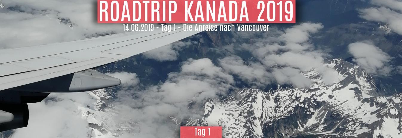 14.06.2019 – Tag 1 – Die Anreise nach Vancouver