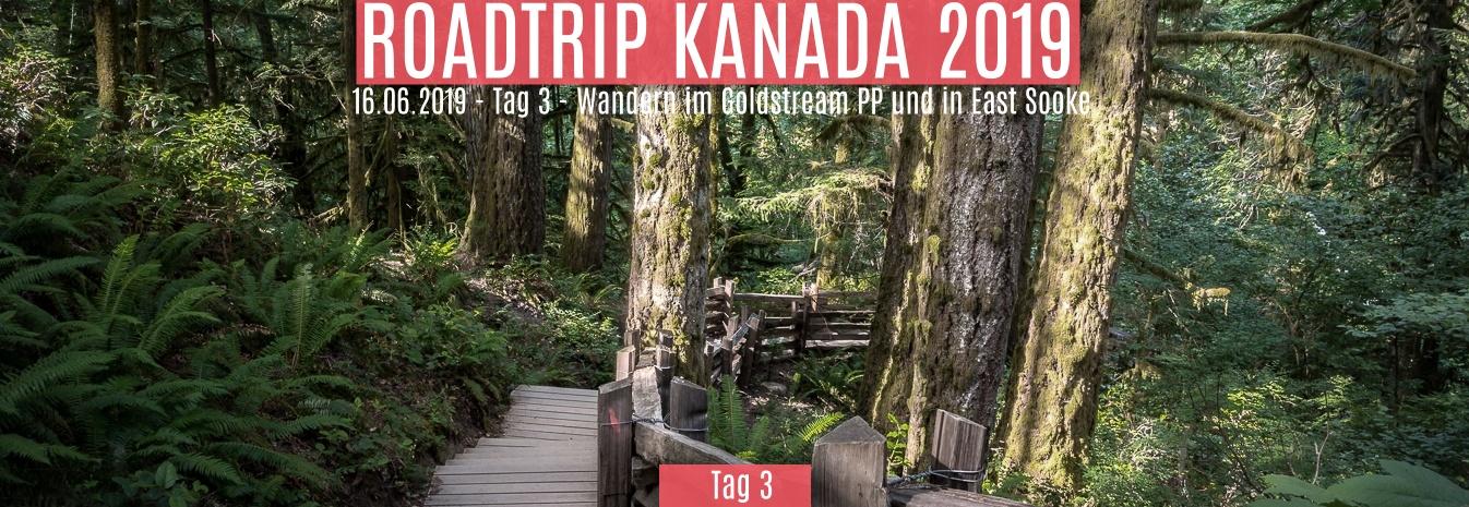 16.06.2019 – Tag 3 – Wandern im Goldstream PP und in East Sooke