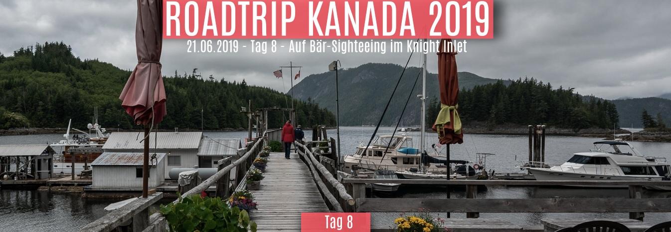 21.06.2019 – Tag 8 – Auf Bär-Sightseeing im Knight Inlet