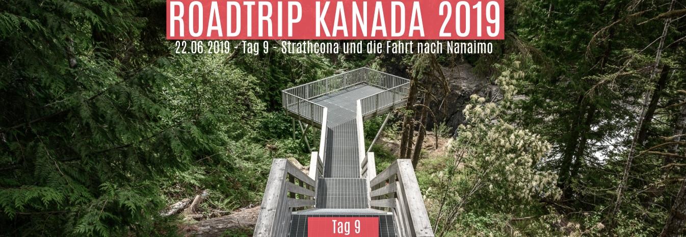 22.06.2019 – Tag 9 – Strathcona und die Fahrt nach Nanaimo